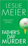 Father's Day Murder (A Lucy Stone Mystery #10) - Leslie Meier