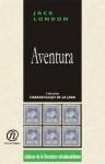 """Aventura: Coleccin de Clsicos de La Literatura Estadounidense """"Carrascalejo de La Jara"""" - Jack London"""