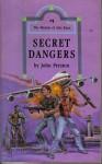 Secret Dangers - John Preston