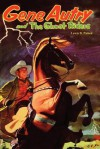 Gene Autry and the Ghost Riders - Lewis B. Patten, Gene Autry