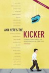 And Here's the Kicker, Expanded Edition: Conversations with 21 Top Humor Writers on Their Craft - Mike Sacks