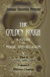 The Golden Bough. A Study In Magic And Religion: Part 4. Adonis, Attis, Osiris. Volume 1 - James George Frazer