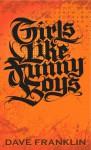 Girls Like Funny Boys - Dave Franklin