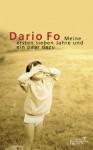 Meine ersten sieben Jahre und ein paar dazu - Dario Fo, Peter O. Chotjewitz