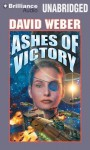 Ashes of Victory - David Weber, Allyson Johnson