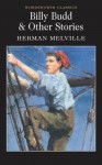 Billy Budd & Other Stories (Wordsworth Classics) (11 stories) - Herman Melville