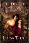 The Devil of Nettlewood - Louisa Trent