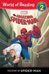 Amazing Spider-Man: Story of Spider-Man (Level 2), The (World of Reading) - Marvel Press