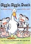 Giggle Giggle Quack - Doreen Cronin