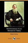 Reminiscences of Leo Nikolaevich Tolstoy (Dodo Press) - Maxim Gorky, S.S. Koteliansky, Leonard Woolf