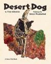 Desert Dog - Tony Johnston, Robert Weatherford