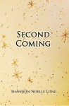 Second Coming - Shannon Noelle Long