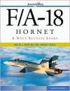 F/A 18 Hornet: A Navy Success Story - Dennis R. Jenkins