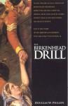 The Birkenhead Drill - Douglas W. Phillips