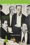 Codes of the Underworld: How Criminals Communicate - Diego Gambetta