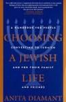 Choosing a Jewish Life Choosing a Jewish Life - Anita Diamant