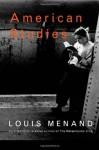 American Studies - Louis Menand