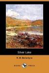 Silver Lake - R.M. Ballantyne