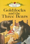 Goldilocks and the Three Bears (Well-loved Tales) - Vera Southgate, Eric Winter