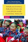International Perspectives on Children and Mental Health [2 Volumes] - Hiram E. Fitzgerald, Kaija Puura, Mark Tomlinson, Campbell Paul