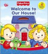 Welcome to Our House! [With Stickers] - Ellen Weiss, Si International