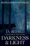 Darkness & Light (A Holloway Pack Story, #1) - J.A. Belfield