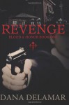 Revenge - Dana Delamar