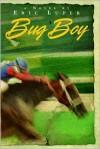 Bug Boy - Eric Luper