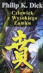 Człowiek z wysokiego zamku - Lech Jęczmyk, Philip K. Dick
