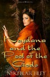 Kaydana and the Pool of the Gods - Nyki Blatchly