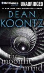 The Moonlit Mind: A Tale of Suspense (Audio Cd) - Dean R. Koontz, Peter Berkrot