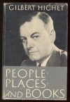 People, Places, and Books - Gilbert Highet