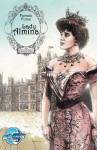 Female Force: Lady Almina: the Inspiration for Downton Abbey - Michael Troy, Giuseppe Latanza
