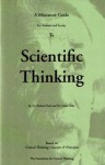 The Miniature Guide For Students and Faculty To Scientific Thinking - Linda Elder, Richard Paul
