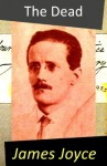 The Dead (A Novella) - James Joyce