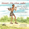 Namasi, the Shoe Maker: How the Ndorobo Are Cleverer Than the Masai - David Read, Birgit Hendry, Michael Mmbuji
