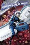 Galaxy Quest: Global Warning - Scott Lobdell, Ilias Kyriazis