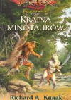 Kraina Minotaurów - Richard A. Knaak