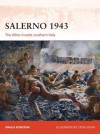 Salerno 1943: The Allies invade southern Italy (Campaign) - Angus Konstam, Steve Noon