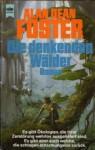 Die denkenden Wälder - Alan Dean Foster