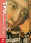 Siena & the Heart of Tuscany - Rebecca Ford
