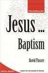 Jesus ... Baptism - David Flusser