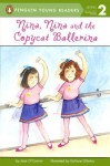 Nina, Nina and the Copycat Ballerina - Jane O'Connor, DyAnne DiSalvo-Ryan