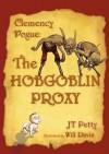 The Hobgoblin Proxy - J.T. Petty