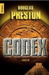 Der Codex: Thriller (German Edition) - Douglas Preston, Ronald Hahn