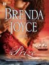 The Prize (Mills & Boon M&B) (The DeWarenne Dynasty - Book 1) - Brenda Joyce