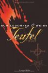 Teufel - David G. L. Weiss, Gerd Schilddorfer