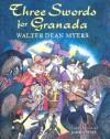 Three Swords for Granada - Walter Dean Myers, John Speirs