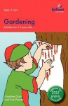 Gardening: Activities for 3-5 Year Olds - 2nd Edition - Caroline Quin, Sue Pearce