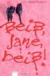 Beiß, Jane, Beiß! - Mari Mancusi, Michaela Link